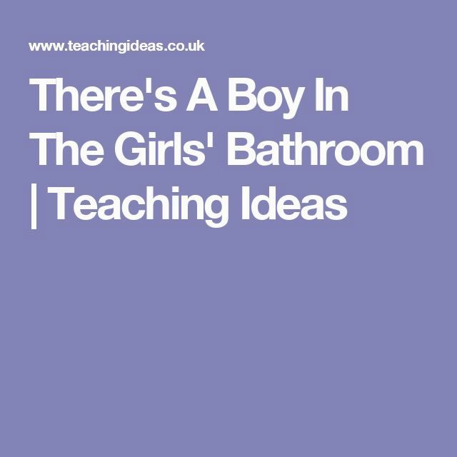 incredible there's a boy in the girls bathroom collection-Stunning there's A Boy In the
